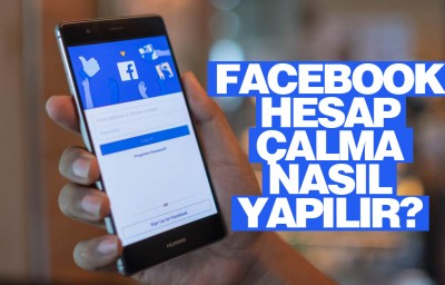 Facebook Hesap Çalma Nasıl Yapılır?
